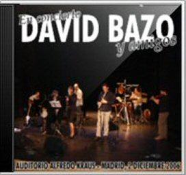 """Portada del CD en directo """"David Bazo & Amigos 2006 y 2008"""""""